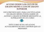 acceso desde los ciclos de grado medio a los de grado superior