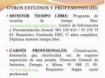 otros estudios y profesiones iii
