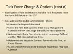 task force charge options cont d