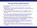 the end of the transformation