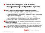 kommunale wege zu sgb ii daten r ckgewinnung und parallele systeme