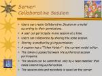 server collaborative session