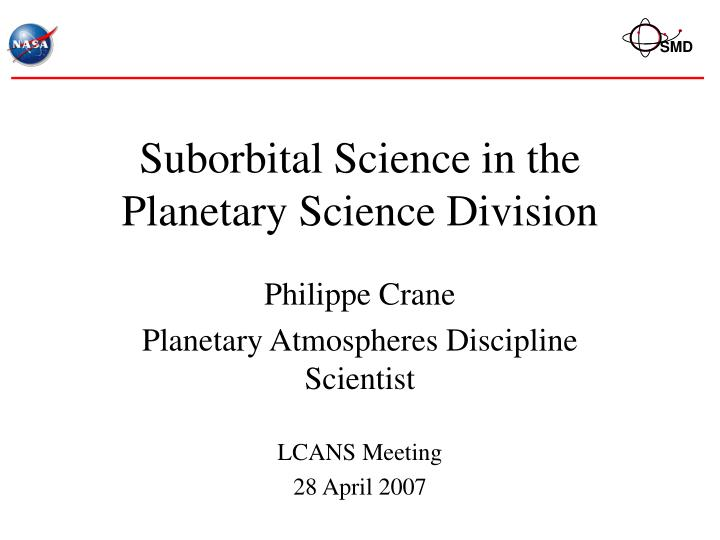 suborbital science in the planetary science division n.