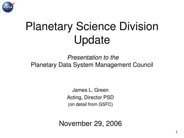 planetary science division update presentation to the planetary data system management council n.