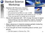 stardust science workshop