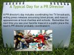 a typical day for a pr director