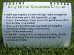 daily life of operations director
