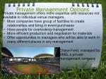 private management options