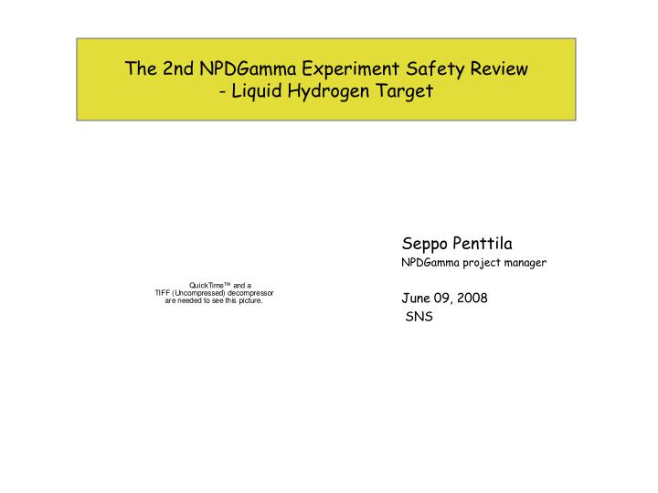 the 2nd npdgamma experiment safety review liquid hydrogen target n.