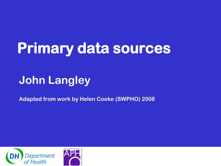 primary data sources n.