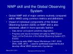 nwp skill and the global observing system