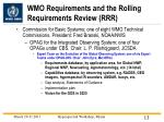 wmo requirements and the rolling requirements review rrr