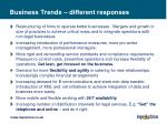 business trends different responses