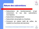 nature des subventions