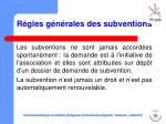 r gles g n rales des subventions