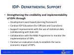 idp departmental support