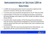 implementation of section 139 in gauteng