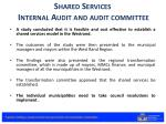shared services internal audit and audit committee