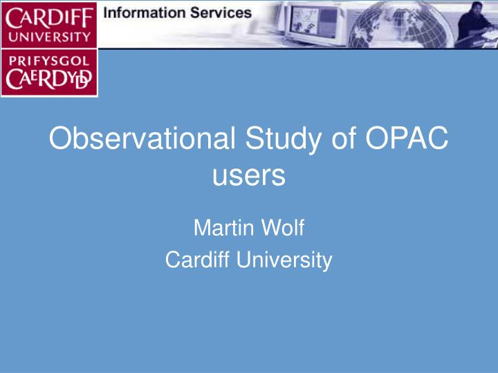 observational study of opac users n.