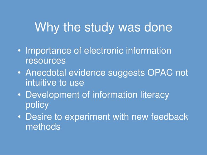 Why the study was done