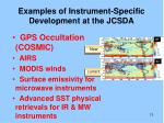 examples of instrument specific development at the jcsda