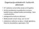 organizacija edukativnih i kulturnih aktivnosti
