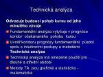 technick anal za