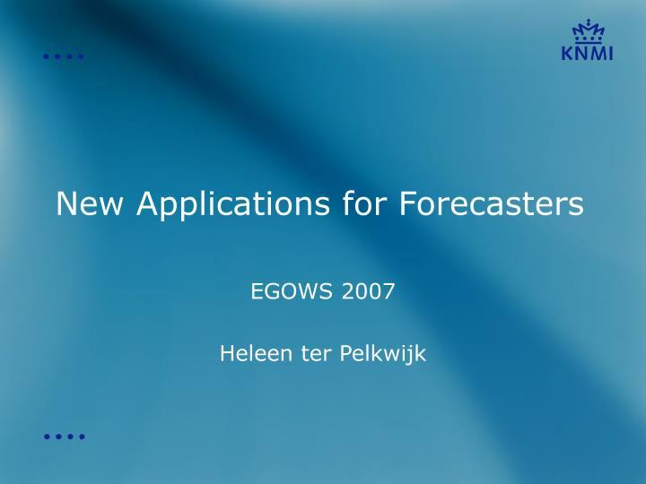 new applications for forecasters n.