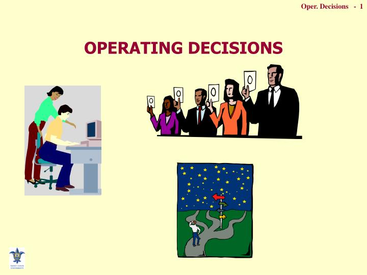 operating decisions n.