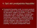 4 op i akti predsjednika republike