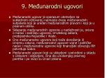 9 me unarodni ugovori