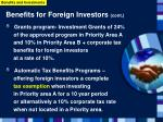 benefits for foreign investors cont