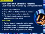 main economic structural reforms launched and planned by the government