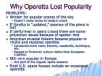 why operetta lost popularity