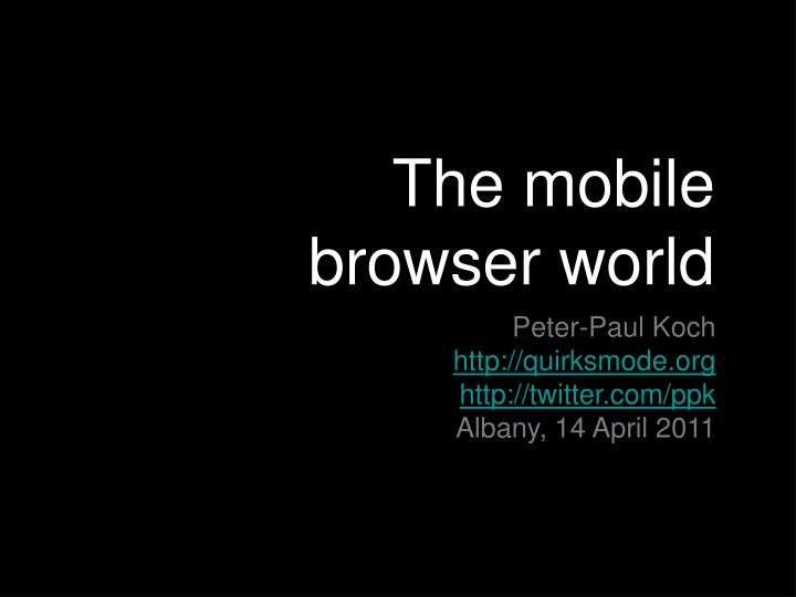 the mobile browser world n.