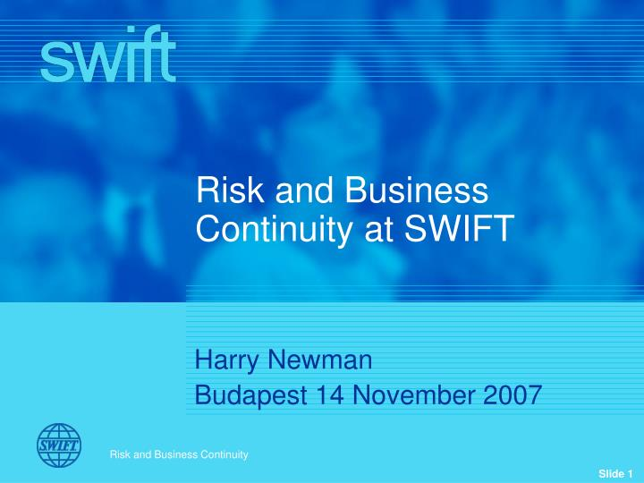 risk and business continuity at swift n.