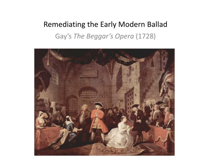remediating the early modern ballad n.