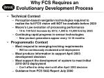 why fcs requires an evolutionary development process
