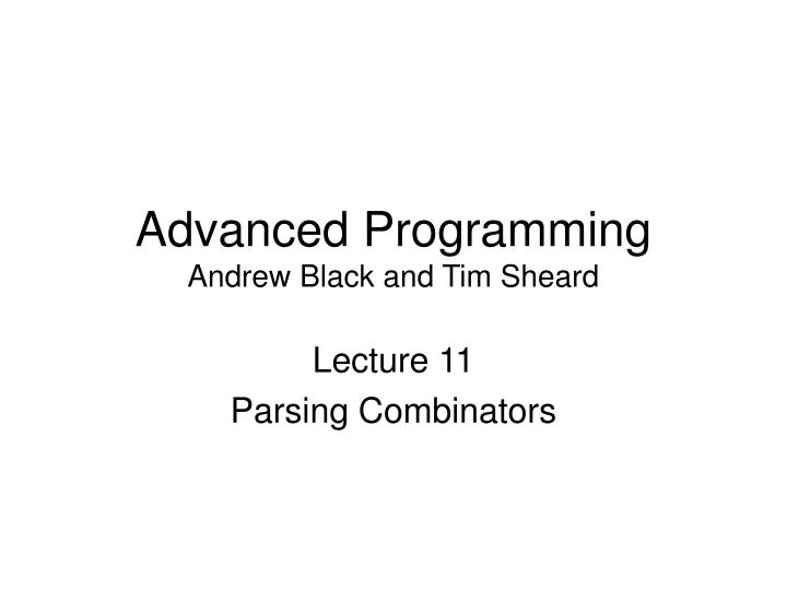 advanced programming andrew black and tim sheard n.