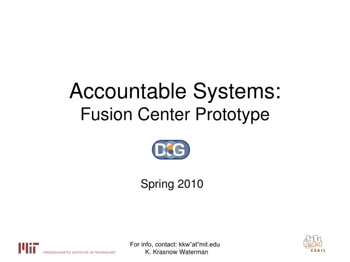 accountable systems fusion center prototype n.