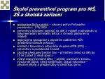 koln preventivn program pro m z a kolsk za zen