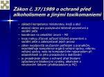 z kon 37 1989 o ochran p ed alkoholismem a jin mi toxikomaniemi
