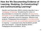 how are we documenting evidence of learning studying co constructing and communicating learning