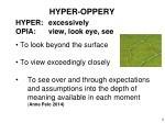 hyper oppery