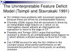 the uninterpretable feature deficit model tsimpli and stavrakaki 1991