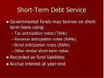 short term debt service