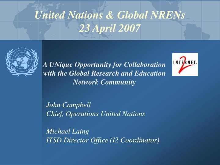 united nations global nrens 23 april 2007 n.