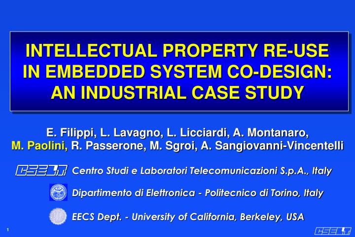 intellectual property re use in embedded system co design an industrial case study n.