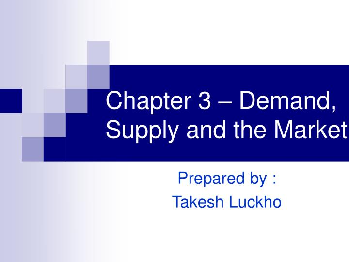 chapter 3 demand supply and the market n.