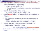 how to calculate elasticities from a given equation